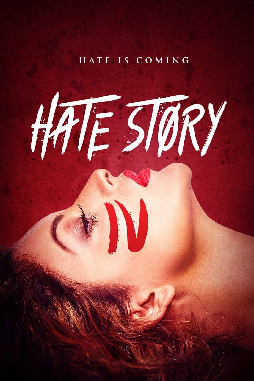 "Poster for the movie ""Hate Story IV"""