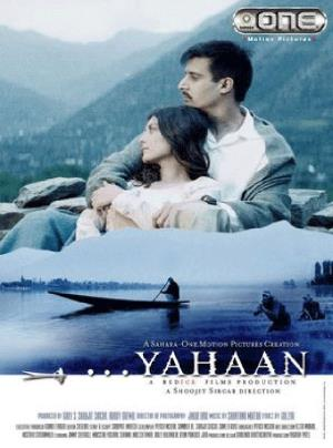 "Poster for the movie ""Yahaan"""