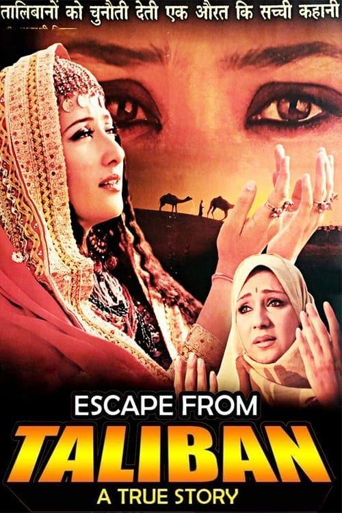 "Poster for the movie ""Escape From Taliban"""