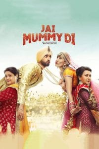 "Poster for the movie ""Jai Mummy Di"""