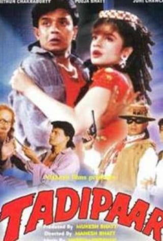 "Poster for the movie ""Tadipaar"""