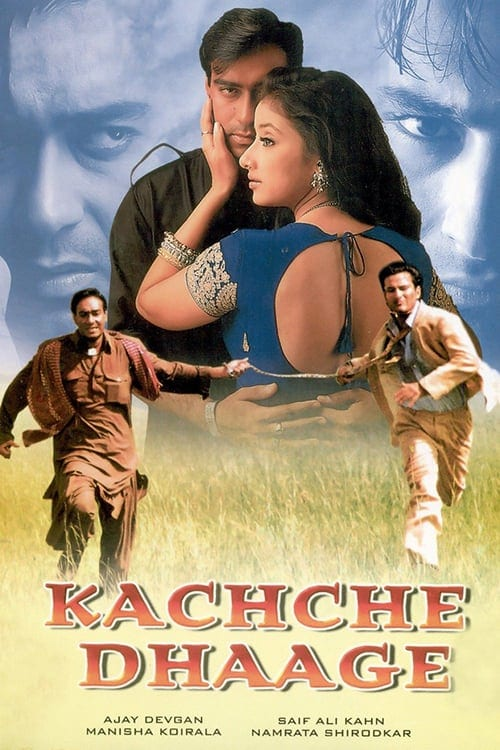 """Poster for the movie """"Kachche Dhaage"""""""