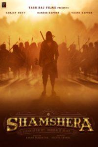 """Poster for the movie """"Shamshera"""""""