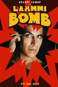 """Poster for the movie """"Laxmmi Bomb"""""""