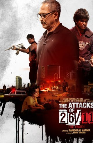 "Poster for the movie ""The Attacks of 26-11"""