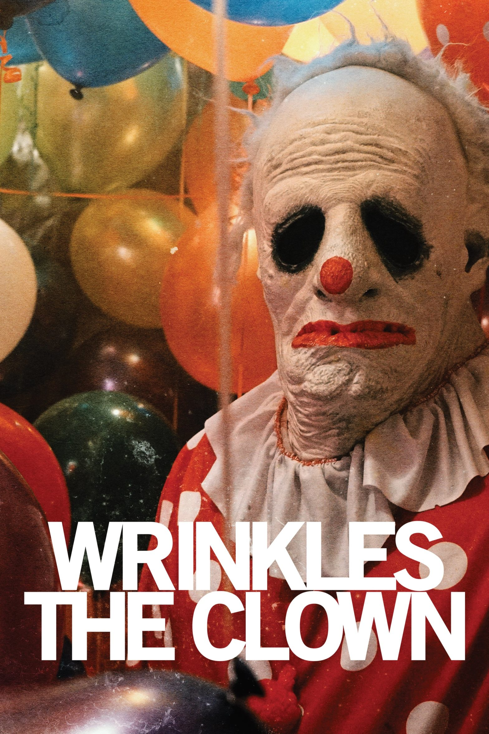 "Poster for the movie ""Wrinkles the Clown"""
