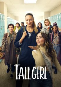 "Poster for the movie ""Tall Girl"""