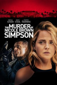 "Poster for the movie ""The Murder of Nicole Brown Simpson"""