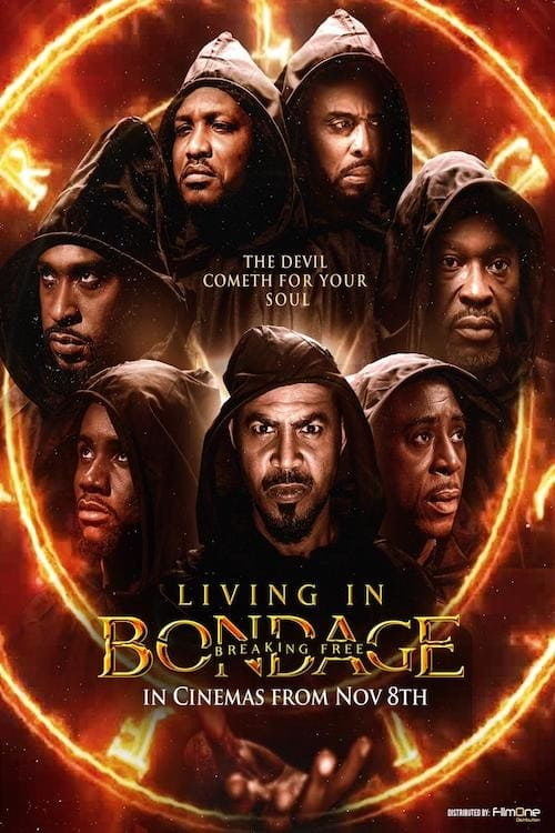 "Poster for the movie ""Living In Bondage: Breaking Free"""