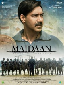 "Poster for the movie ""Maidaan"""