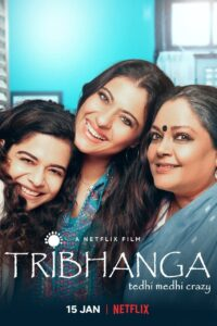 "Poster for the movie ""Tribhanga"""